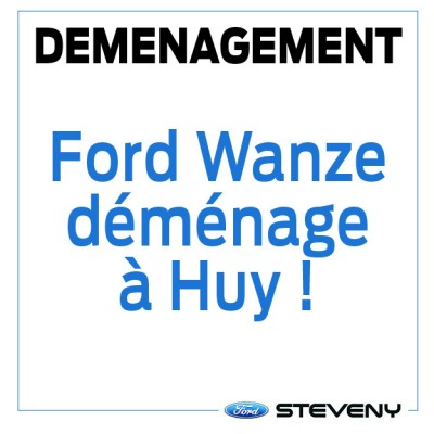 Ford Wanze déménage à Huy